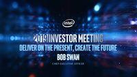 Intel's 2019 Investor Meeting – Bob Swan