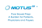 Poor Bowel Prep: A Burden for Patients, Physicians and Payers