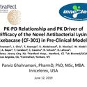 PK-PD Relationship and PK Driver of Efficacy of the Novel Antibacterial Lysin Exebacase(CF-301) in Pre-Clinical Models<br>ASM 2019, Outstanding Abstract Award