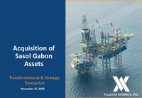 Acquisition of Sasol Gabon Assets Presentation