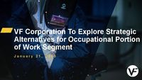 VF To Explore Strategic Alternatives For The Occupational Portion Of Its Work Segment Presentation