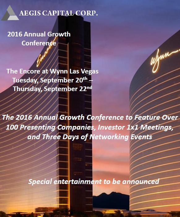 2016 Aegis Capital Corp. Annual Growth Conference, Las Vegas, Nevada