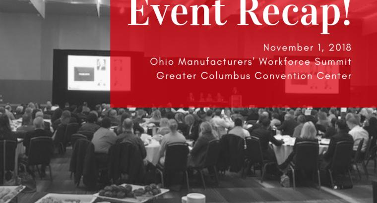 Ohio Manufacturers' Workforce Summit Event Recap