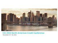 Citi 2012 North American Credit Conference - Slides