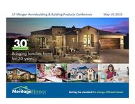 8th Annual J.P. Morgan Homebuilding & Building Products Conference