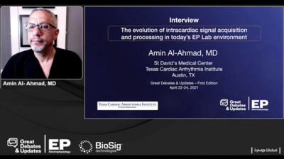 Interview: The Evolution of Intracardiac Signal Acquisition and Processing in Today's EP Lab Environment
