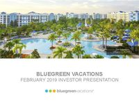 Bluegreen Vacations February 2019 Investor Presentation