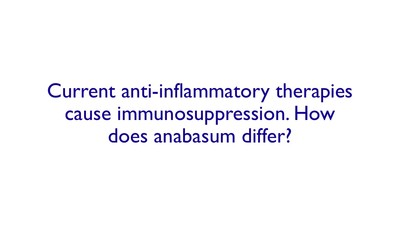 Current anti-inflammatory therapies cause immunosuppression. How does Resunab differ?