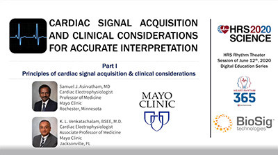 Principles & Considerations of Cardiac Signal Acquisition and Clinical Considerations for Accurate Interpretation