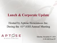 Aptose Corporate Update at ASH 2019: Early Clinical Observations with CG-806 and APTO-253