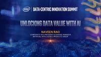 Intel's 2018 Data-Centric Innovation Summit – Naveen Rao