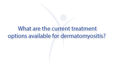 What are the current treatment options available for dermatomyositis?