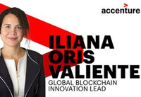 Accenture Appoints Iliana Oris Valiente as Global Blockchain Innovation Lead