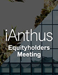 Presentation to iAnthus Equityholders