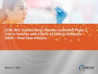 CERC-002 COVID-19 ARDS Study Results Final Data Analysis 60-Day Safety Data