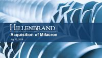 Hillenbrand Inc. to Acquire Milacron Holdings Corp. Conference Call