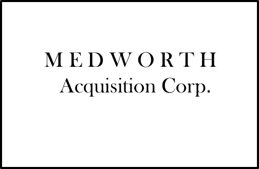 MedWorth Acquisition Corp.
