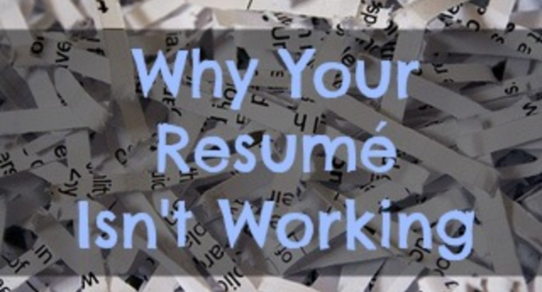 Why Your Resume Isn't Working