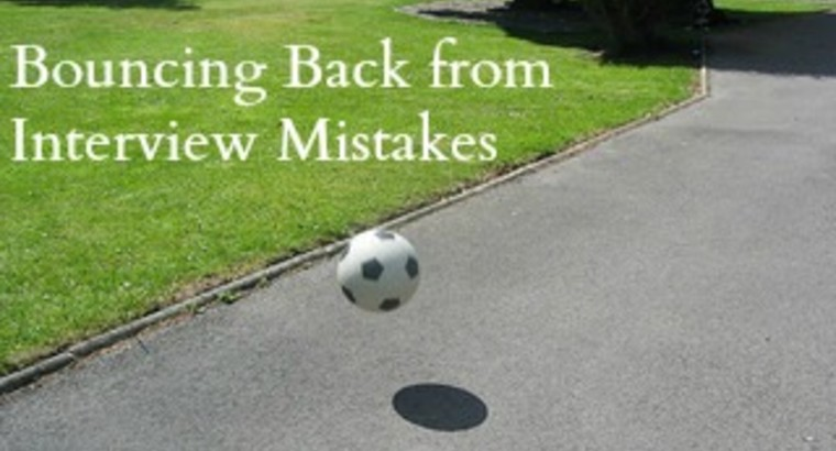 Bouncing Back from Interview Mistakes