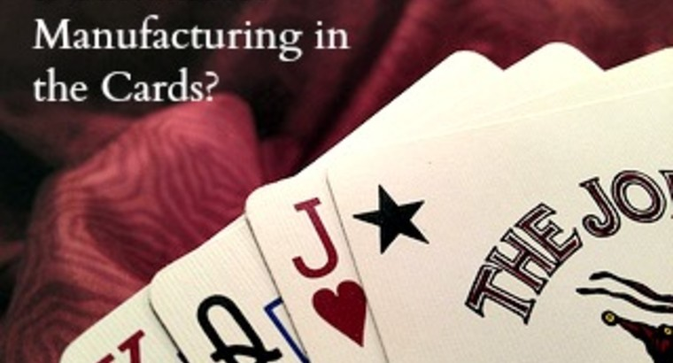 Is Sustainable Manufacturing in the Cards?