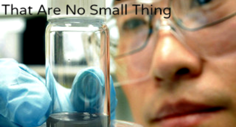 5 Nanotechnologies that are No Small Thing