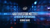 Intel's 2019 Investor Meeting – George Davis
