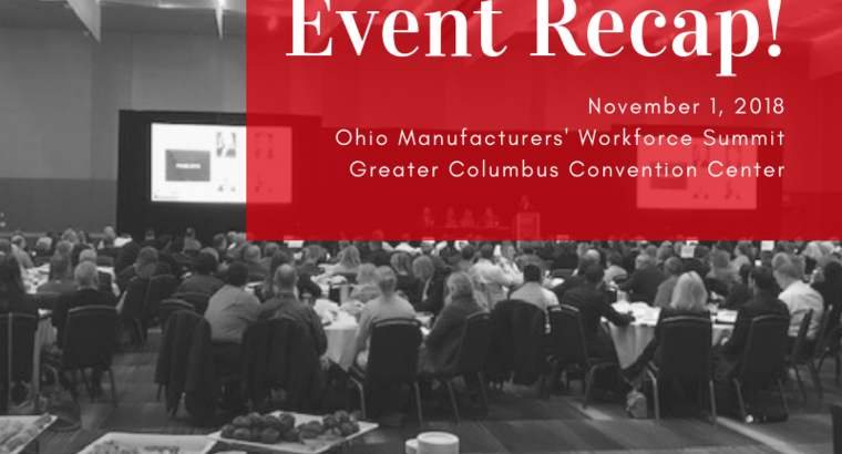 Ohio Manufacturers' Workforce Summit Event Recap