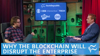 Why The Blockchain Will Disrupt The Enterprise