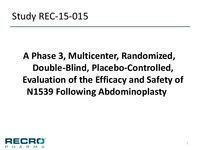 A Phase 3, Multicenter, Randomized, Double-Blind, Placebo-Controlled, Evaluation of the Efficacy and Safety of N1539 Following Abdominoplasty