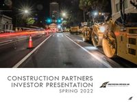 Construction Partners Investor Relations Presentation – Summer 2021