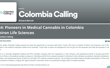 Colombia Calling: Pioneers in Medical Cannabis in Colombia Khiron Life Sciences thumbnail