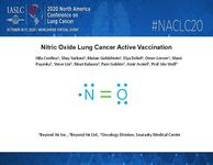Confino H. et al (2020). Nitric Oxide Lung Cancer Active Vaccination. 2020 North American Conference on Lung Cancer, October 16th.