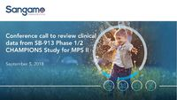 Conference Call to Review Clinical Data from SB-913 Phase 1/2 CHAMPIONS Study for MPS II