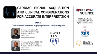 Principles & Considerations of Applying Filters To Cardiac Signals For Accurate Interpretation